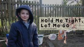 Vorschaubild für Eintrag Hold Me Tight Let Me Go
