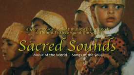 Thumbnail for entry Sacred Sounds