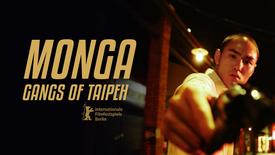 Vorschaubild für Eintrag Monga - Gangs of Taipeh