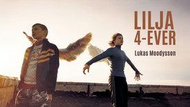 Vorschaubild für Eintrag Lilja 4-Ever