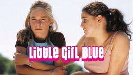Vorschaubild für Eintrag Little Girl Blue