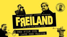 Thumbnail for entry Freiland - Der Film zur Lage der Nation