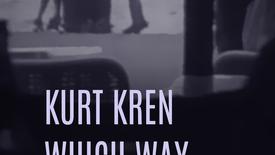 Vorschaubild für Eintrag Kurt Kren – Which Way To CA?