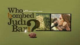 Vorschaubild für Eintrag Who Bombed Judi Bari