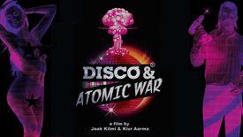 Vorschaubild für Eintrag Disco and Atomic War