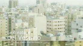 Vorschaubild für Eintrag Die Geschöpfe des Vesuv