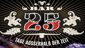 Thumbnail for entry Bar 25 - Tage außerhalb der Zeit