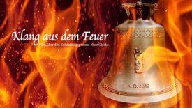 Vorschaubild für Eintrag Klang aus dem Feuer – Entstehung einer Glocke