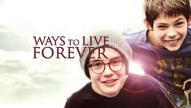 Vorschaubild für Eintrag Ways to Live Forever