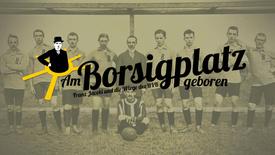 Vorschaubild für Eintrag Am Borsigplatz geboren - Franz Jacobi und die Wiege des BVB
