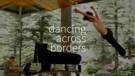 Vorschaubild für Eintrag Dancing Across Borders