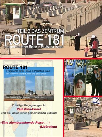 Route 181 - Fragmente einer Reise in Palästina-Israel Teil 3 Der Norden