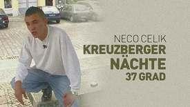 Vorschaubild für Eintrag Kreuzberger Nächte 37 Grad
