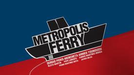 Vorschaubild für Eintrag Metropolis Ferry