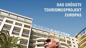 Vorschaubild für Eintrag Henner's Dream - The Biggest Tourism Project in Europe