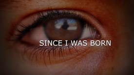 Vorschaubild für Eintrag Since I Was Born