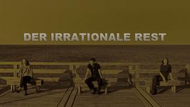 Vorschaubild für Eintrag Der irrationale Rest