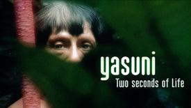 Vorschaubild für Eintrag Yasuní - Two Seconds of Life