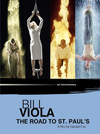 Bill Viola: The Road to St. Paul