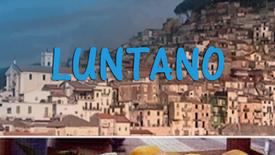 Vorschaubild für Eintrag Luntano