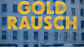 Vorschaubild für Eintrag Goldrausch - Die Geschichte der Treuhand