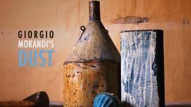 Vorschaubild für Eintrag Giorgio Morandi's Dust