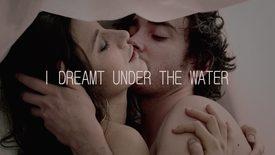 Vorschaubild für Eintrag I Dreamt Under The Water