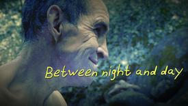 Vorschaubild für Eintrag Between Night and Day