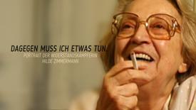 Vorschaubild für Eintrag Dagegen muss ich etwas tun. Portrait der Widerstandskämpferin Hilde Zimmermann.