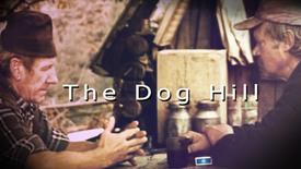 Vorschaubild für Eintrag The Dog Hill