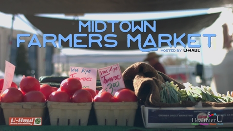 Thumbnail for entry Midtown Farmers Market