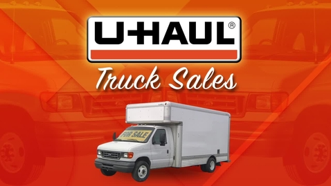 Thumbnail for entry U-Haul Truck Sales