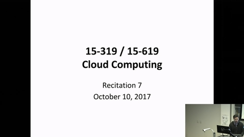 Thumbnail for entry Fall 2017 - Cloud Computing - 10/10/2017