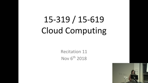 Thumbnail for entry Fall 2018 - Cloud Computing - 11/6/2018