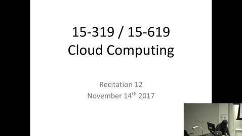 Thumbnail for entry Fall 2017 - Cloud Computing - 11/14/2017
