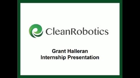 Thumbnail for entry E&TIM Seminar Internship Presentations - Grant Halleran_CleanRobotics