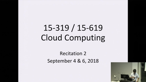 Thumbnail for entry Fall 2018 - Cloud Computing - 9/4/2018