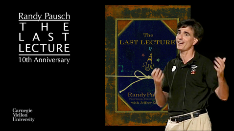 Thumbnail for entry The Last Lecture: 10th Anniversary Event