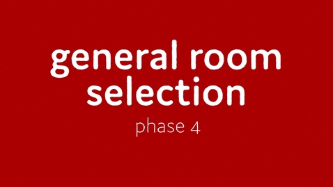 Thumbnail for entry General Room Selection