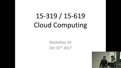 Thumbnail for entry Fall 2017 - Cloud Computing - 10/31/2017