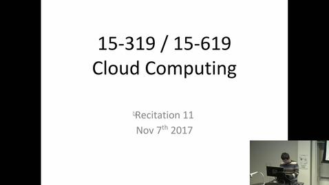 Thumbnail for entry Fall 2017 - Cloud Computing - 11/7/2017