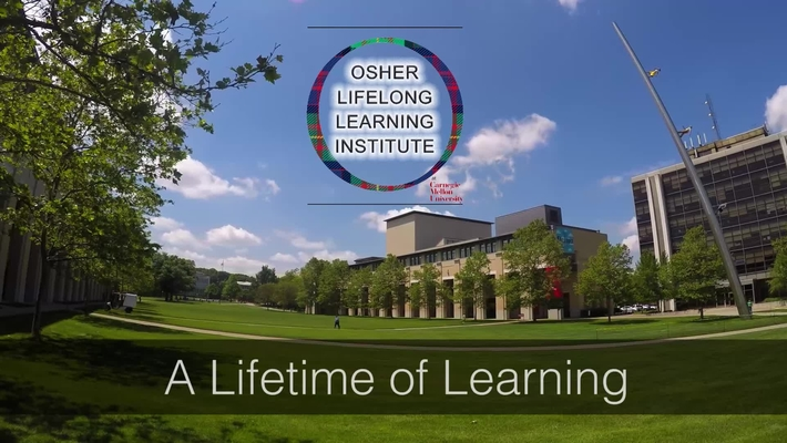 """A Lifetime of Learning"" Osher CMU"