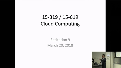 Thumbnail for entry Spring 2018 - Cloud Computing - 3/20/2018