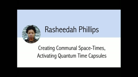 Thumbnail for entry Digital Library Federation - 10/23/17 - Rasheedah Phillips