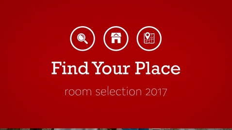 Find Your Place: Room Selection 2017