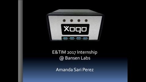 Thumbnail for entry E&TIM Seminar Internship Presentations - Amanda Sari Perez_Bansen Labs