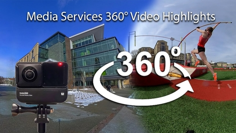 Thumbnail for entry Media Services 360° Video Highlights