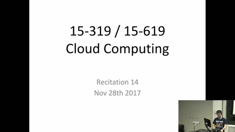 Thumbnail for entry Fall 2017 - Cloud Computing - 11/28/2017