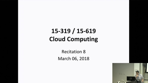 Thumbnail for entry Spring 2018 - Cloud Computing - 3/6/2018