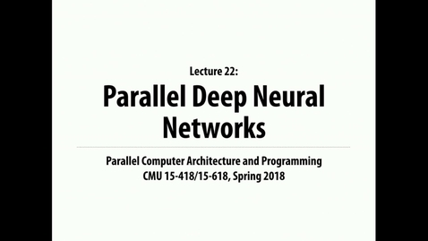 Thumbnail for entry Parallel Computer Architecture and Programming: Lecture 29 - 4-2-18